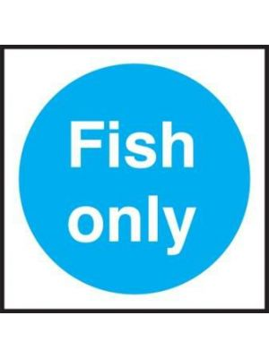 Fish Only Fridge/Freezer Sign