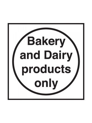 Bakery & Dairy Fridge/Freezer Sign