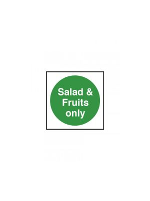Salad & Fruit Only Fridge/Freezer Sign
